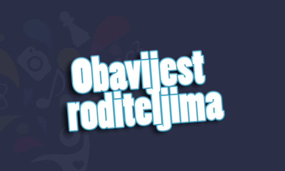 Obavijest za sve roditelje/skrbnike učenika/ca korisnika usluga Doma učenika srednjih škola Bjelovar